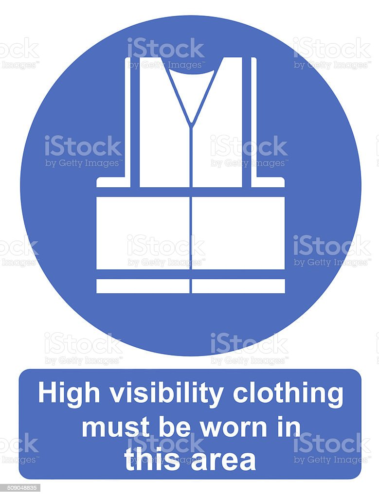 High visibility clothing must be worn in this area stock photo