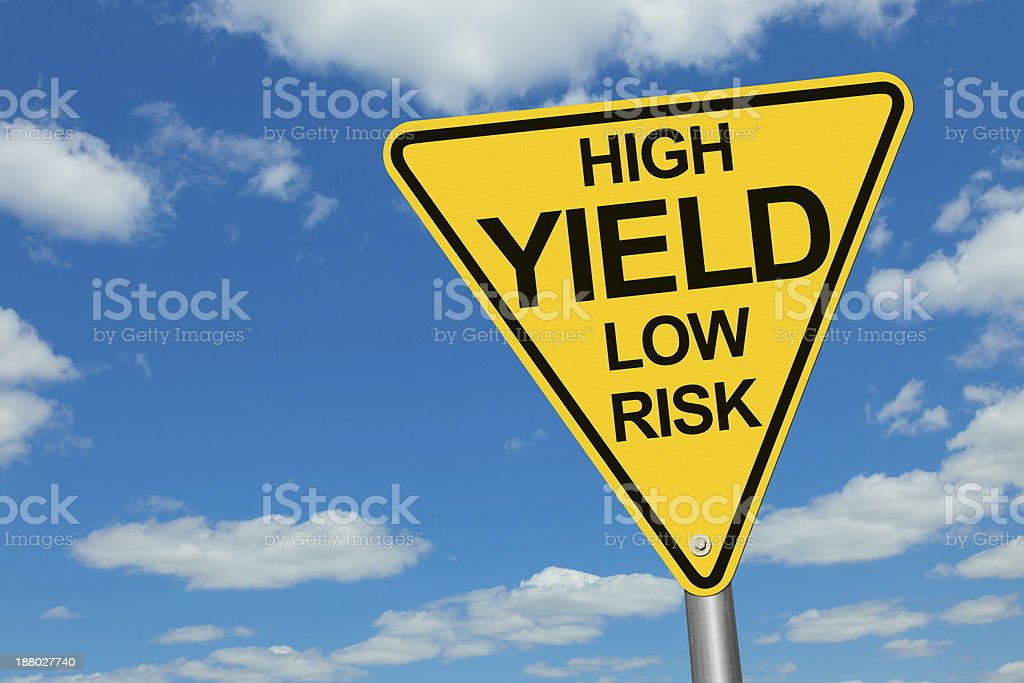 High Yield, Low Risk Road Sign stock photo