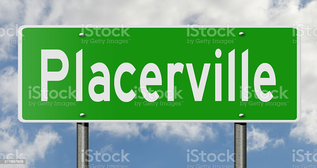 Highway sign for Placerville stock photo