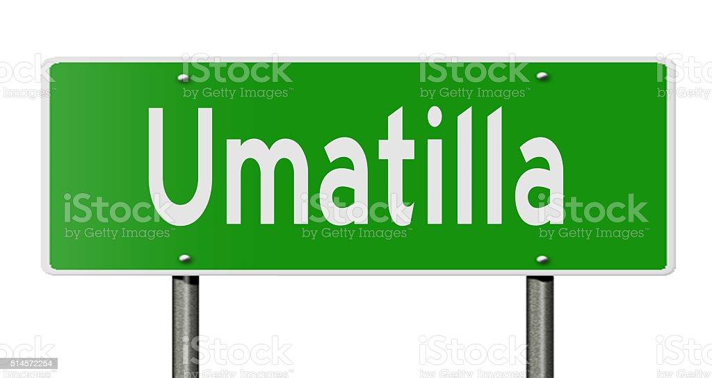 Highway sign for Umatilla stock photo