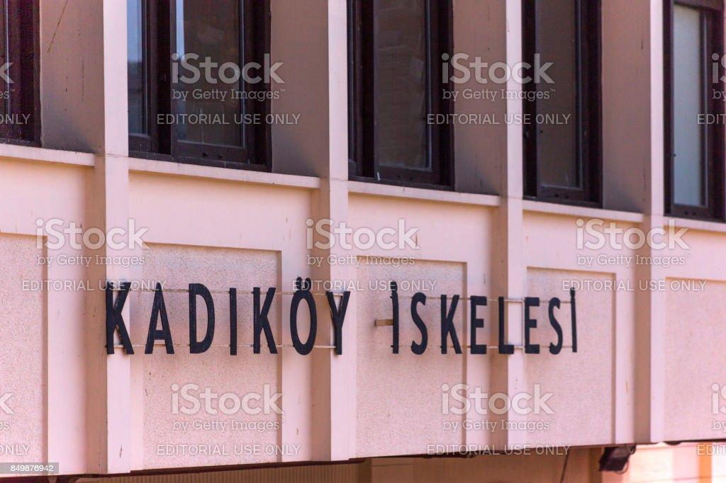 Historical kadikoy passenger boat station sign at anatolian side of istanbul turkey stock photo
