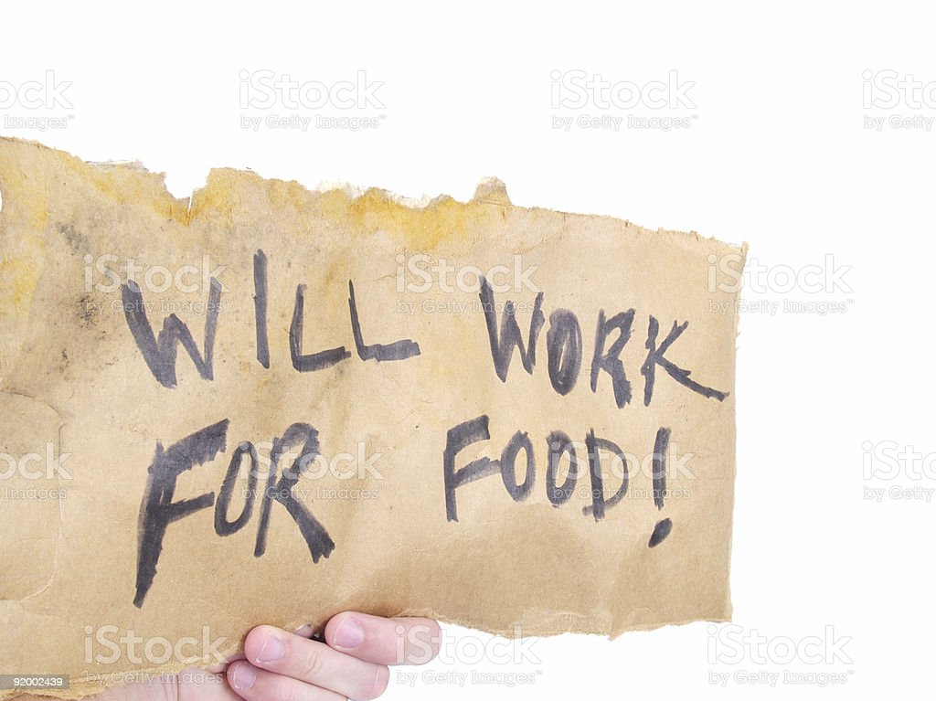 Holding Work for Food Sign stock photo