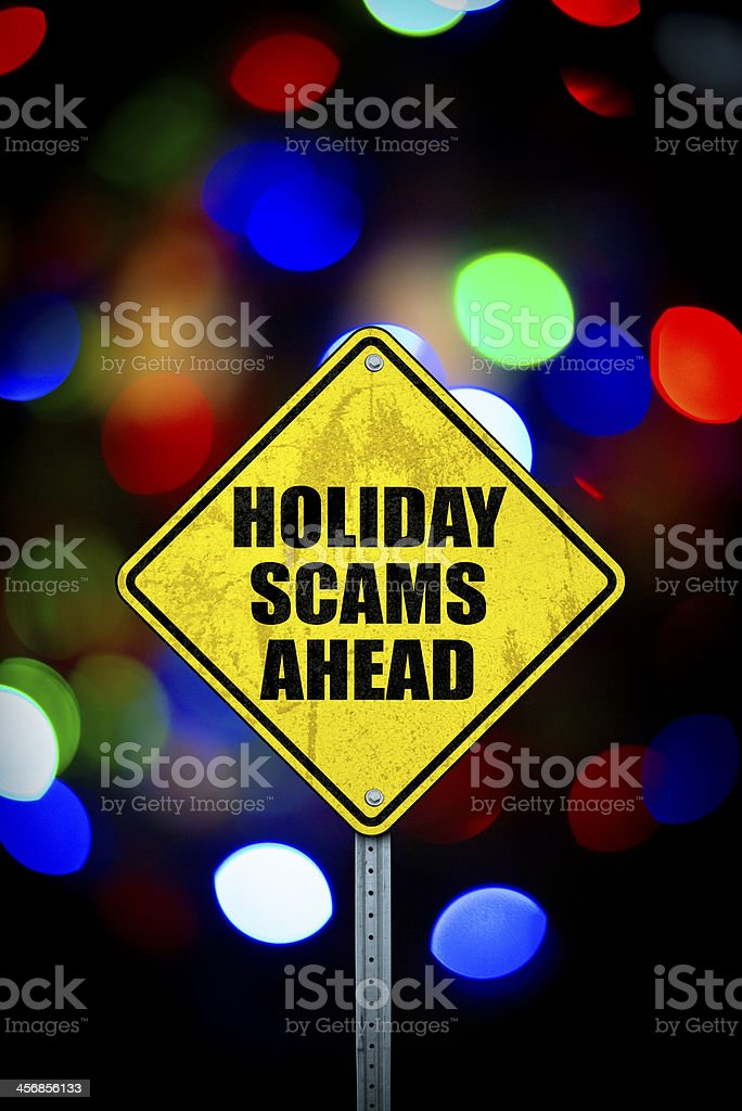 Holiday Scams Ahead stock photo
