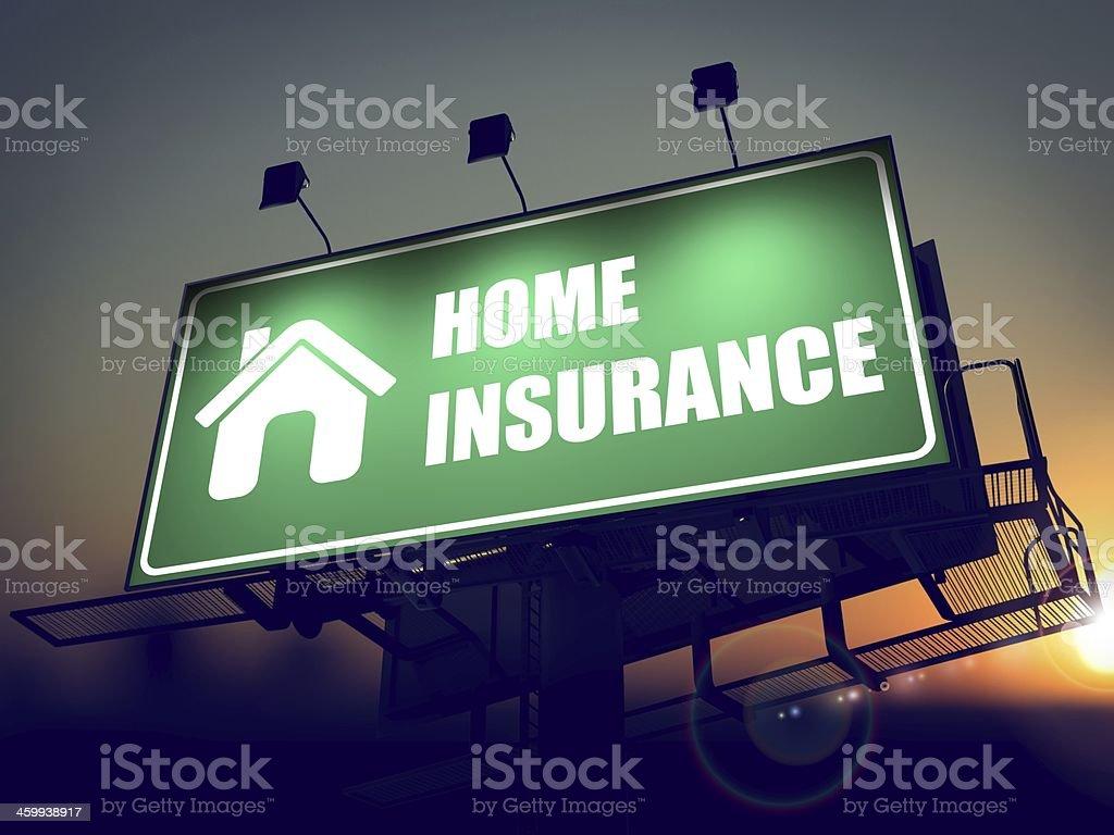 Home Insurance on Green Billboard. stock photo