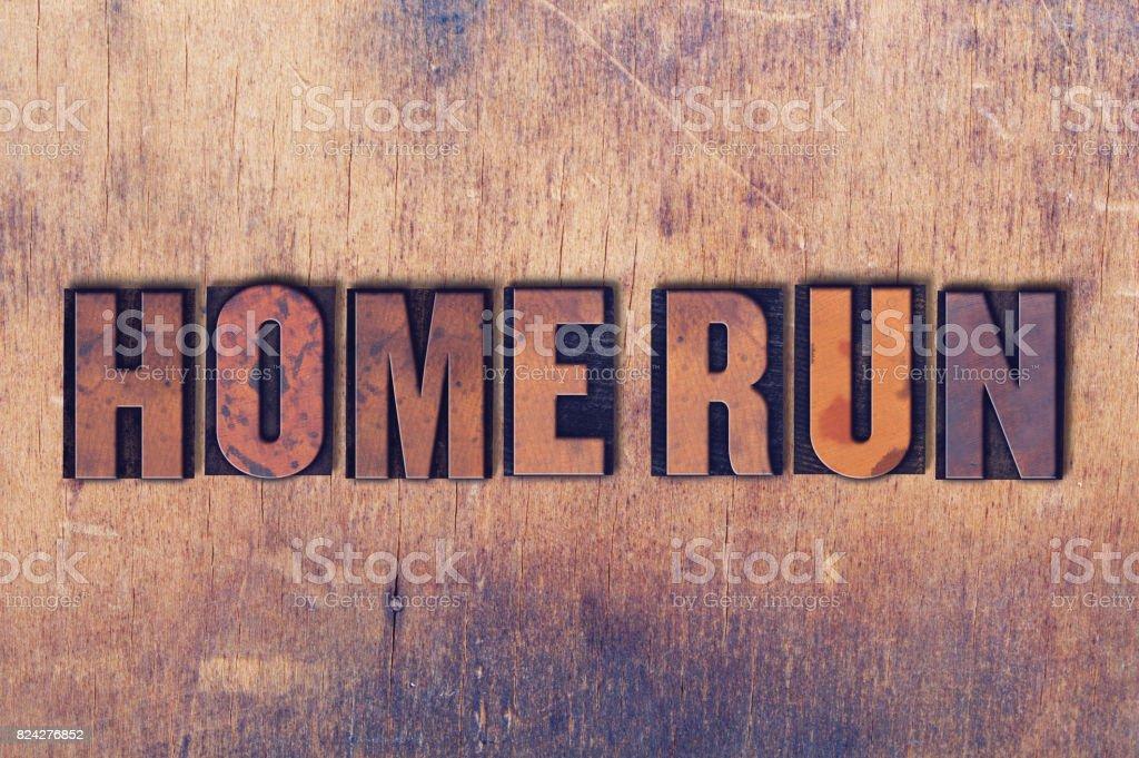 Home Run Theme Letterpress Word on Wood Background stock photo