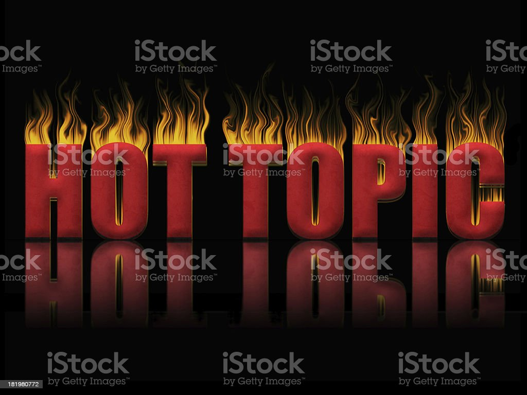 Hot topic stock photo
