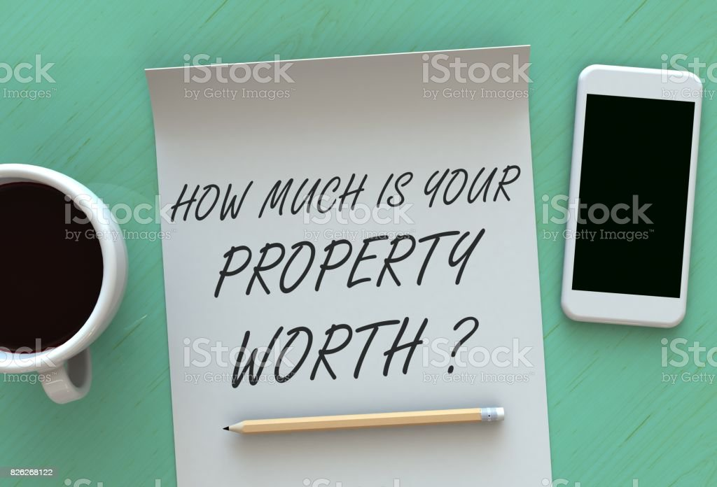 How Much Is Your Property Worth, message on paper, smart phone and coffee on table, 3D rendering stock photo