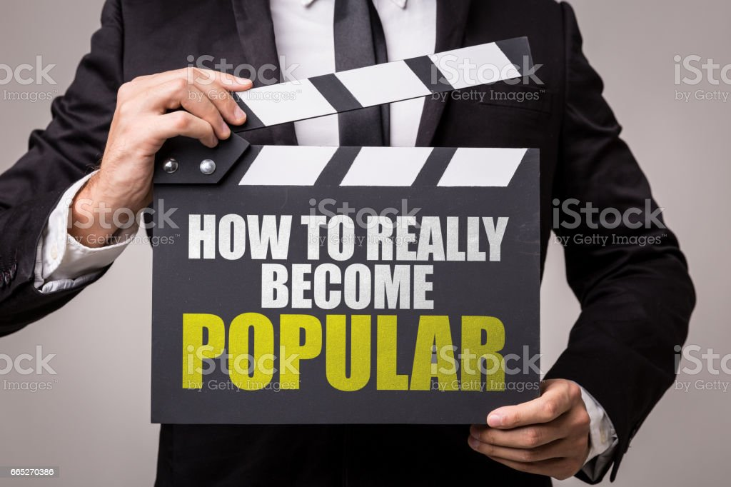 How To Really Become Popular stock photo