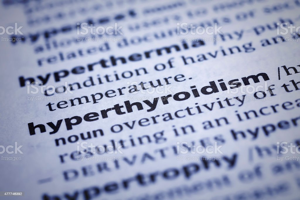 Hyperthyroidism: Dictionary Close-up stock photo