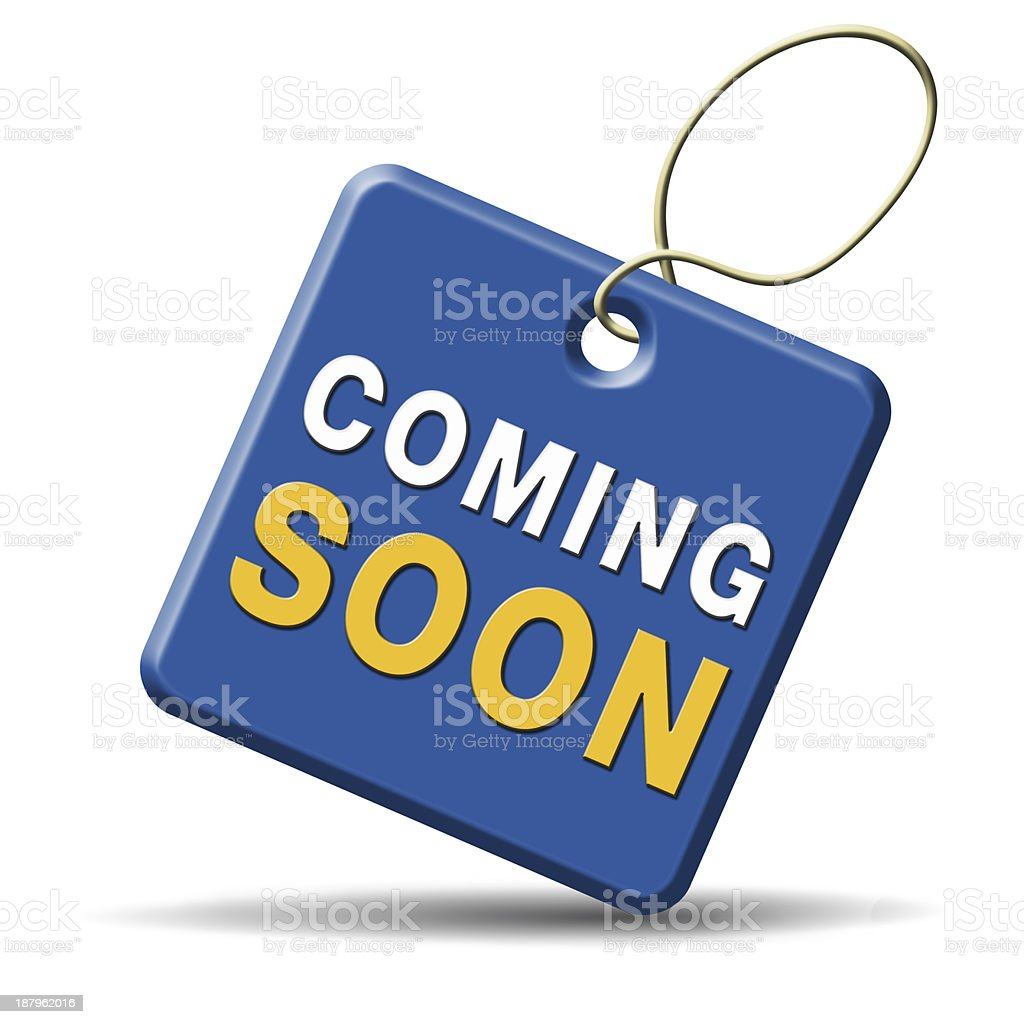 Icon that says coming soon isolated on a white background stock photo