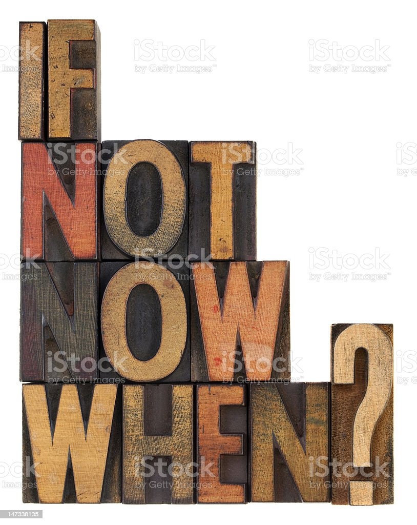 if not now, when - question royalty-free stock photo