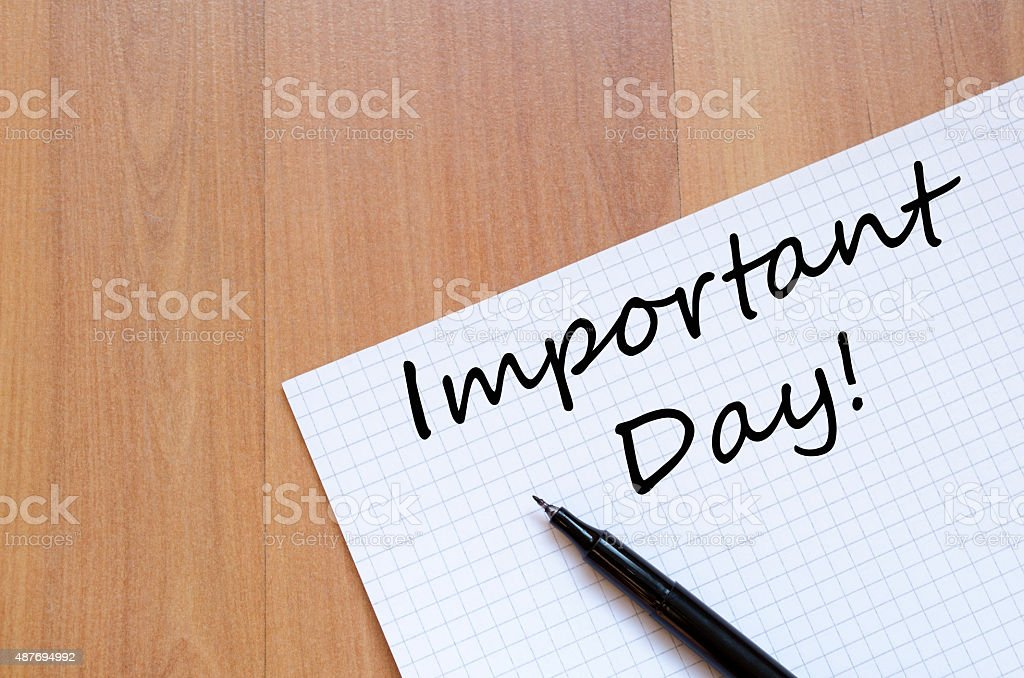 Important day text concept stock photo