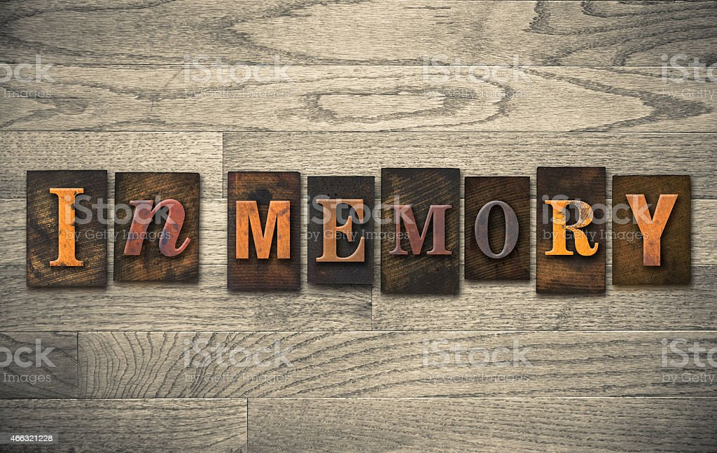 In Memory Wooden Letterpress Concept stock photo