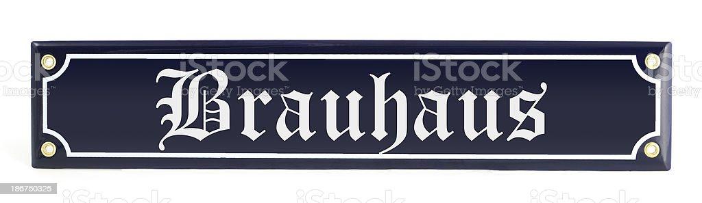information sign Brewery (german Brauhaus) royalty-free stock photo