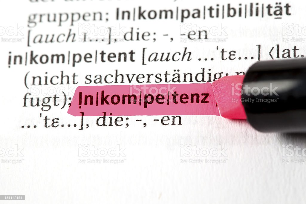 Inkompetenz - German definition of the word incompetency stock photo