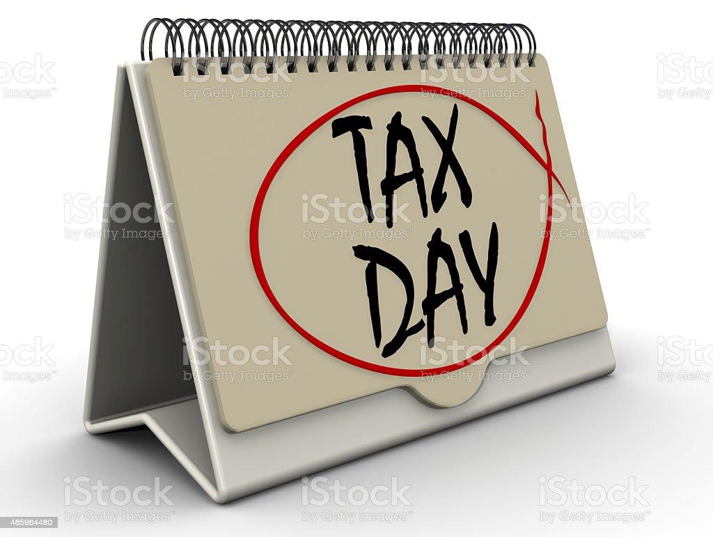 TAX DAY. Inscription on the calendar stock photo