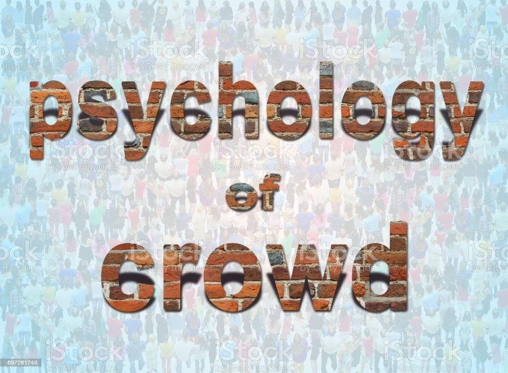 inscription psychology of crowd on the background of people stock photo
