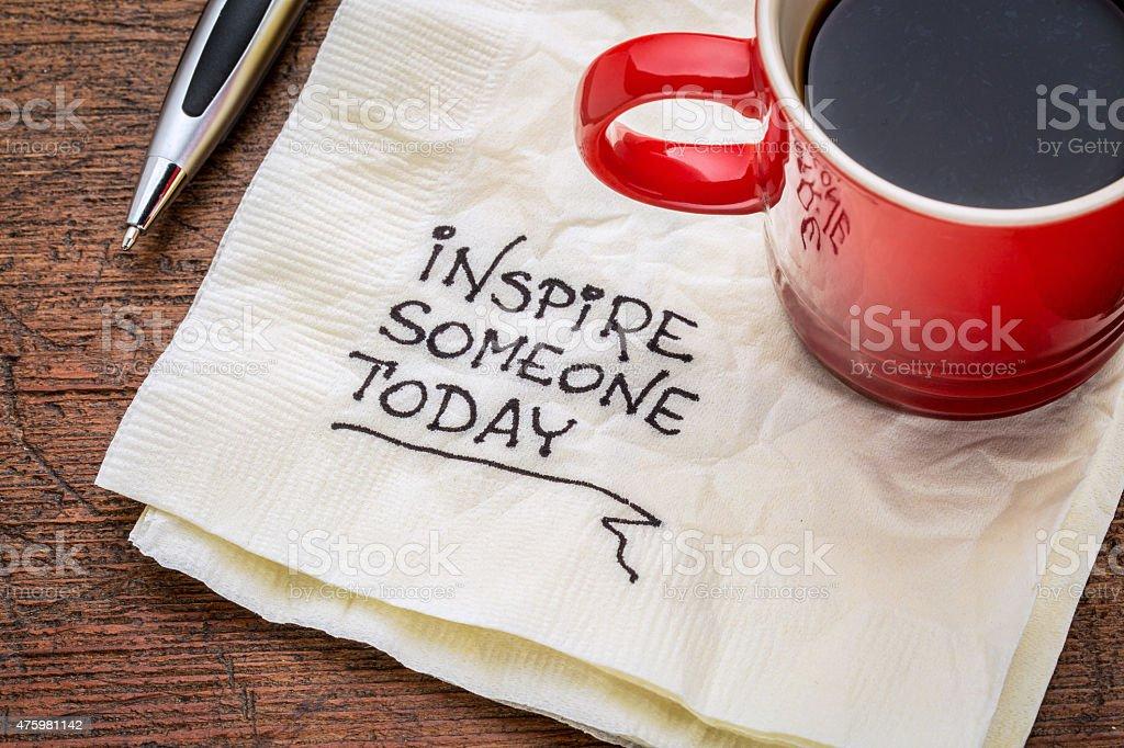 inspire someone today stock photo