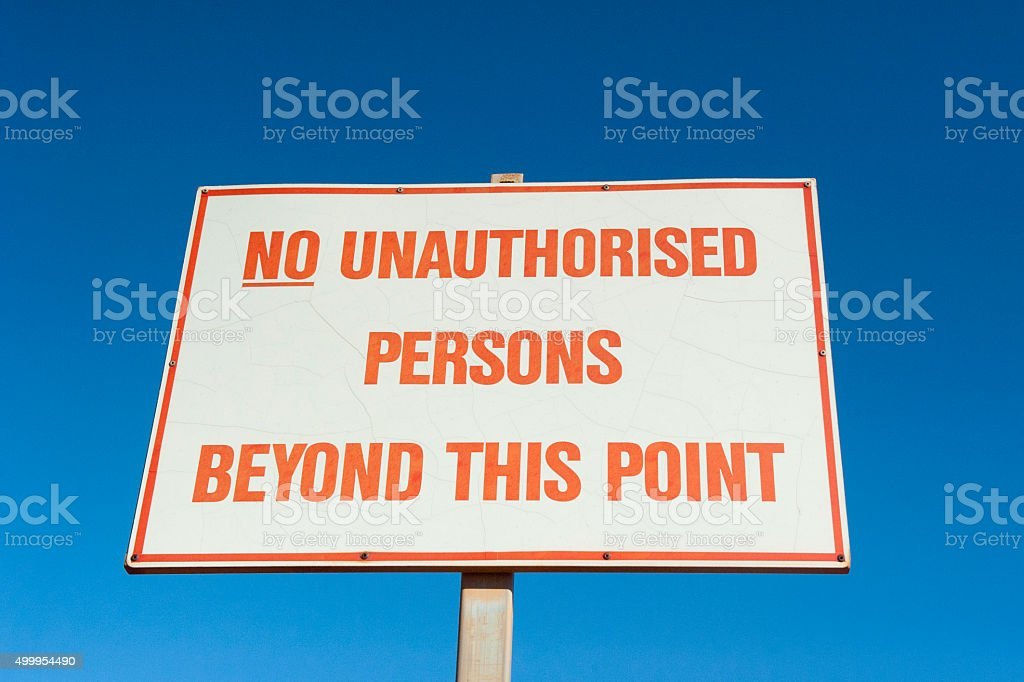 Isolated Sign restricted access stock photo