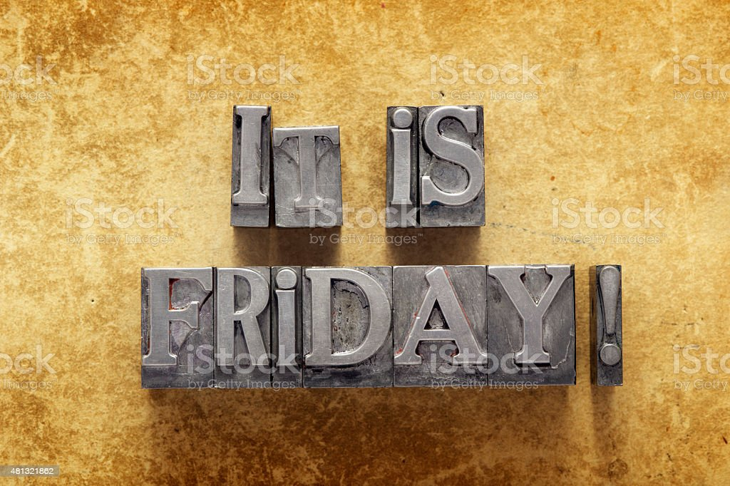 it is Friday excl stock photo