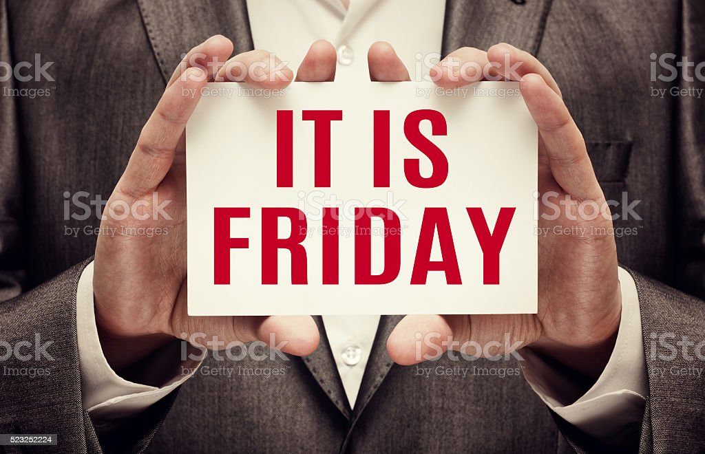 It is Friday stock photo