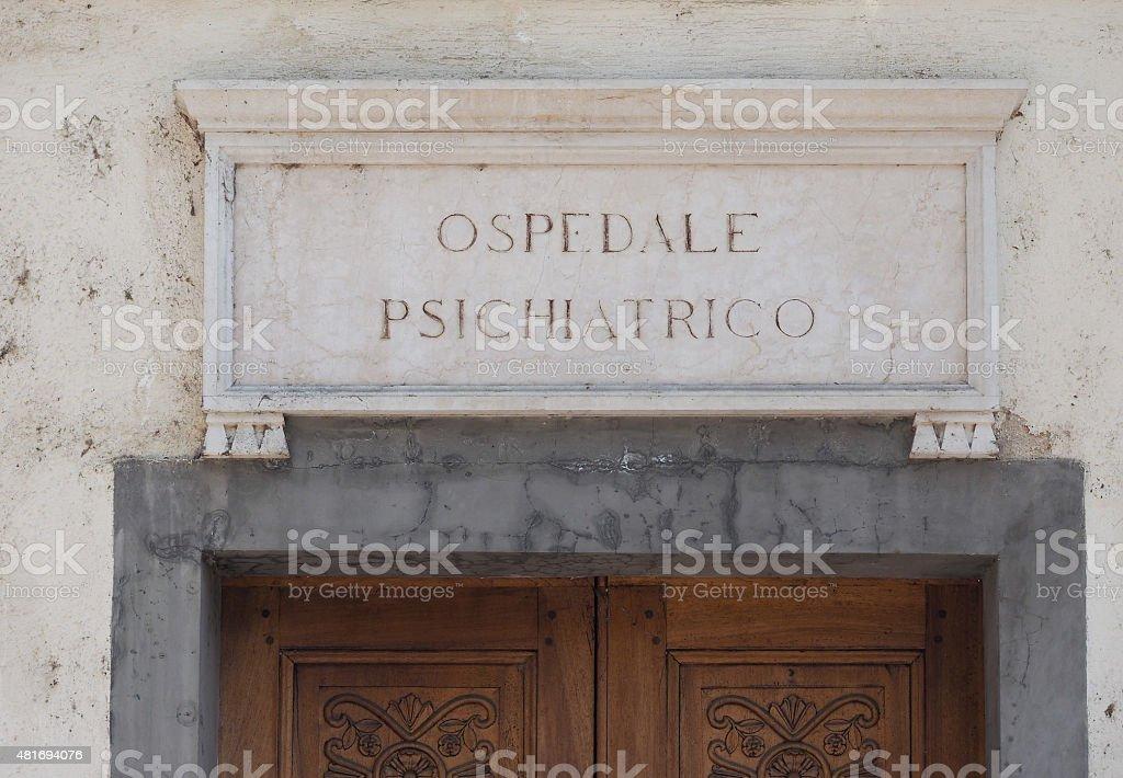 Italian mental hospital sign stock photo