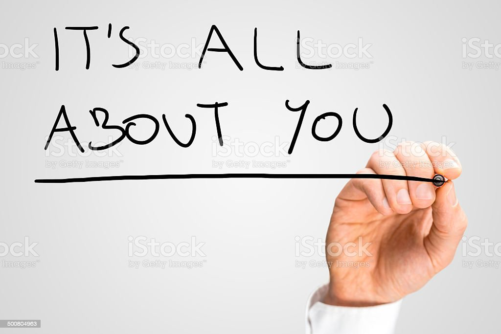 It's all about you stock photo