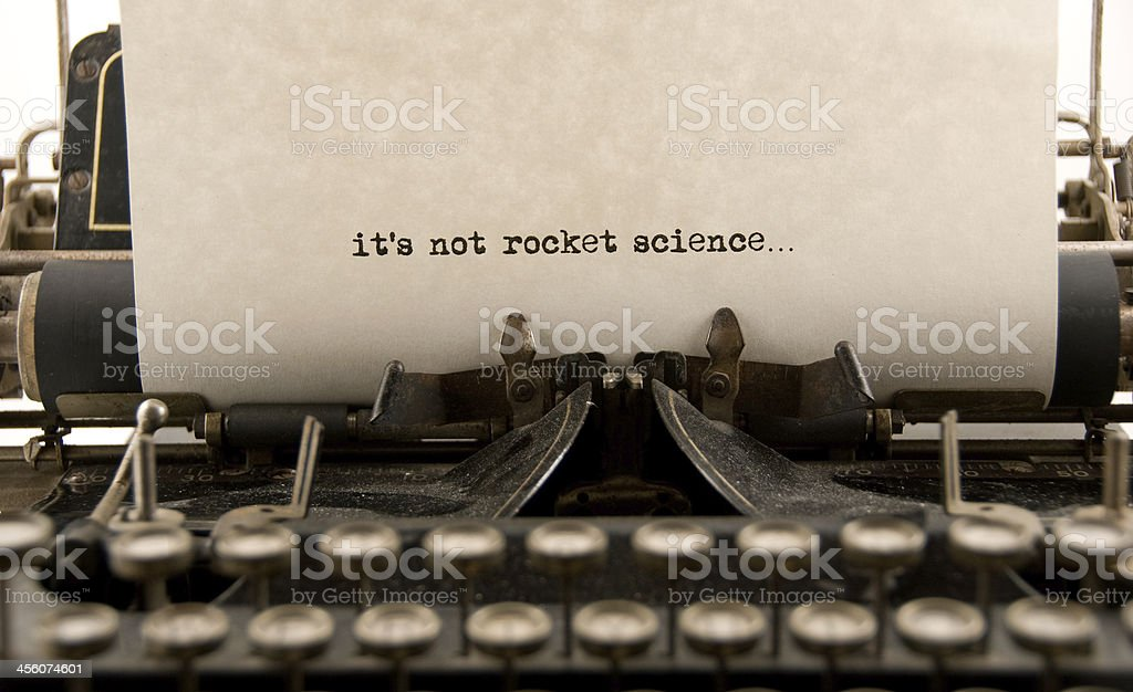 It's Not Rocket Science... stock photo