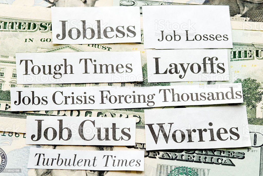 Job Cuts, Jobless, Layoffs - I royalty-free stock photo
