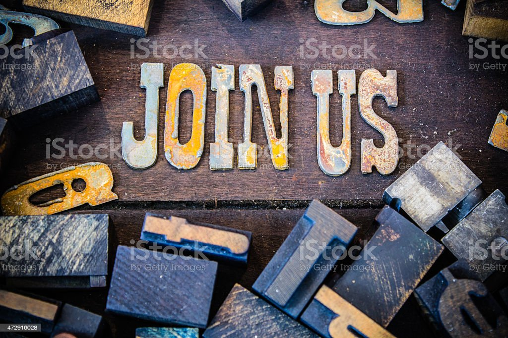 Join Us Concept Rusty Type stock photo