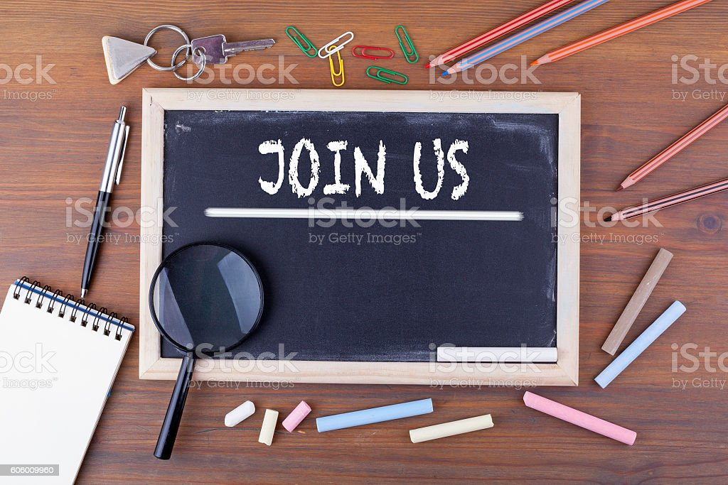 Join Us. Text on the chalk board. stock photo