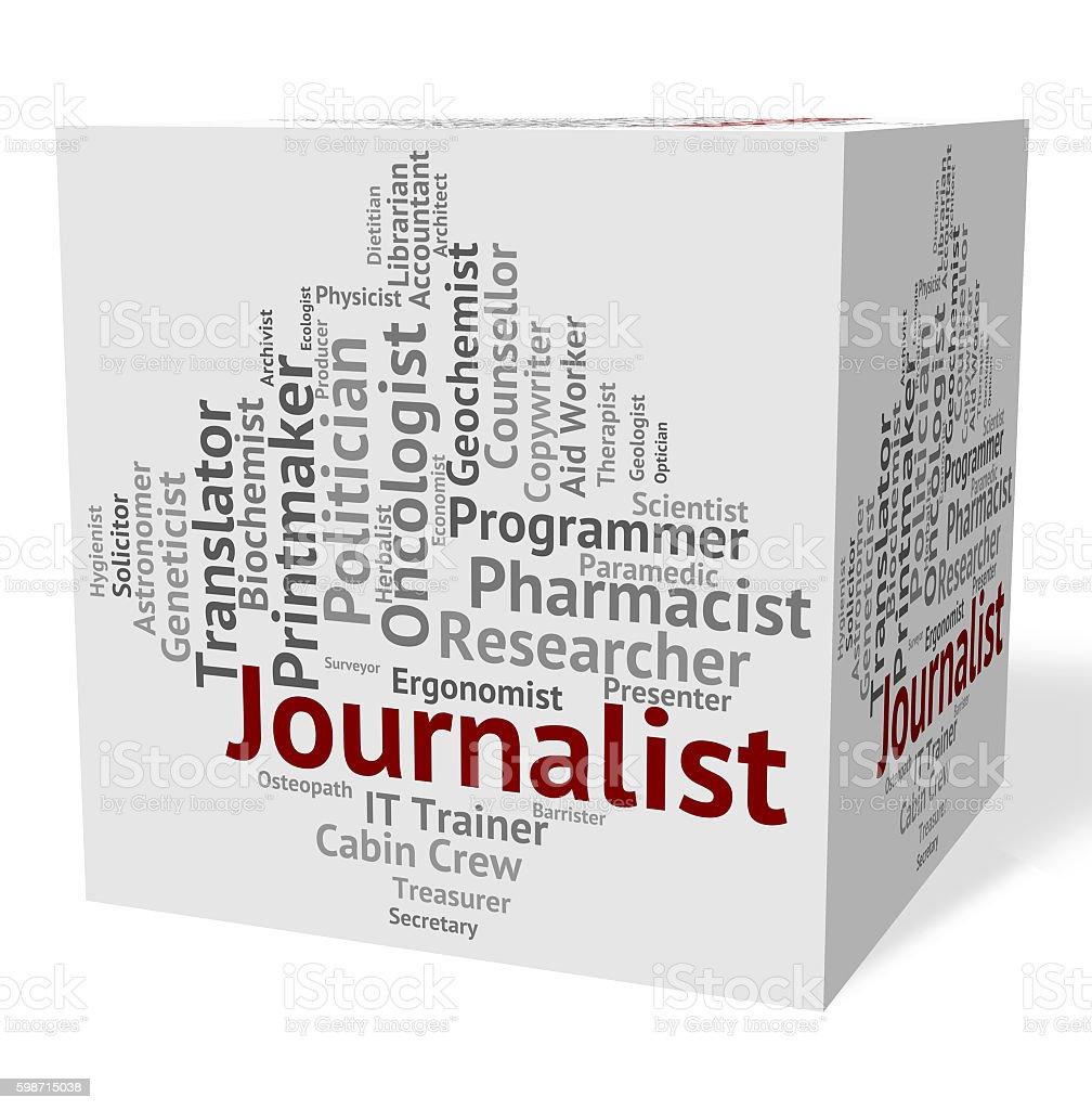 Journalist Job Represents Copy Editor And Correspondents stock photo