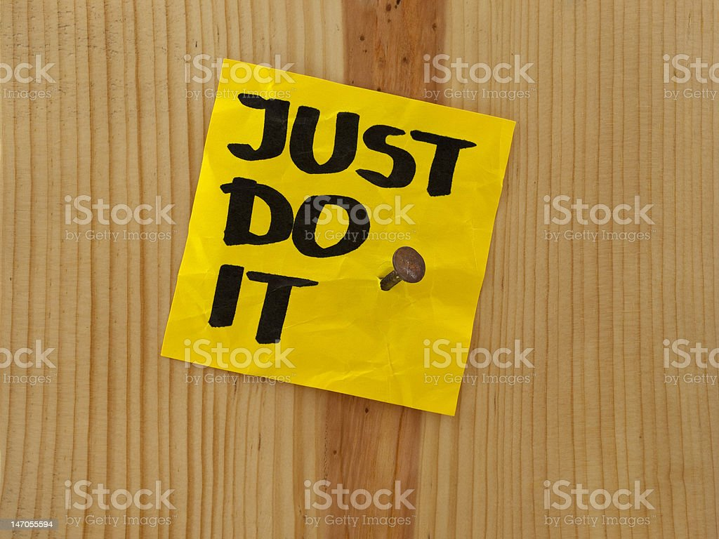 just do it - motivational reminder royalty-free stock photo