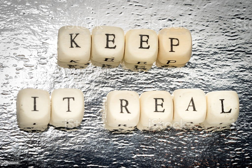 Keep it real text stock photo