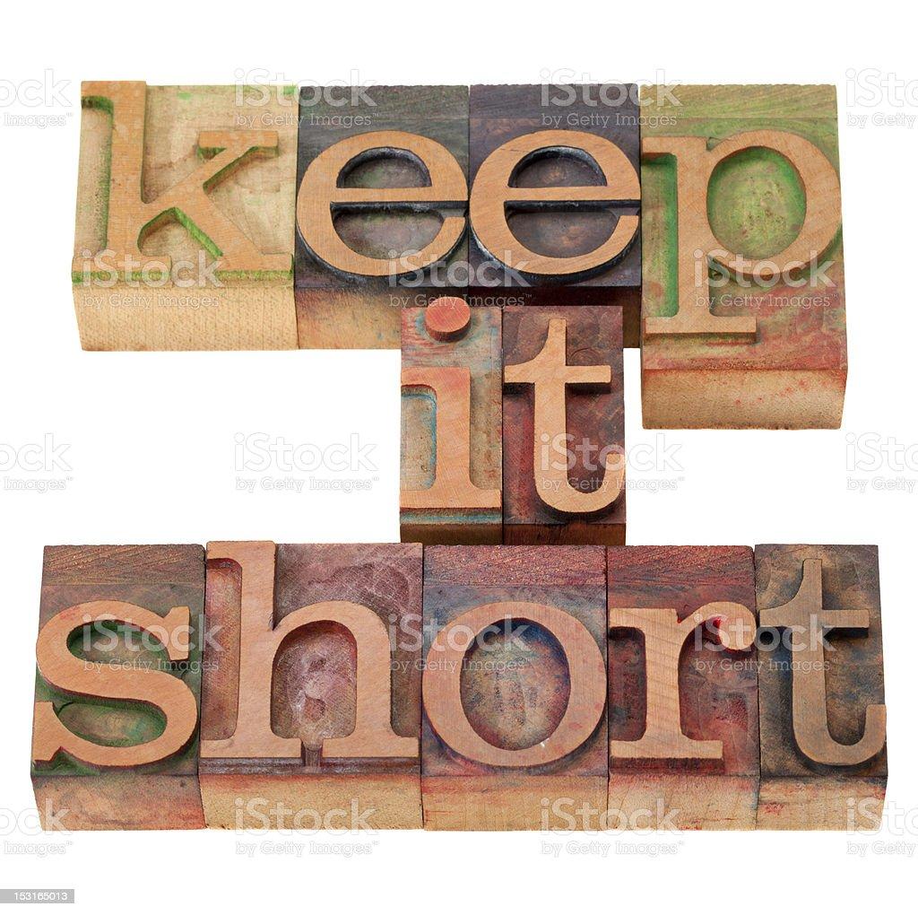 keep it short in letterpress type royalty-free stock photo
