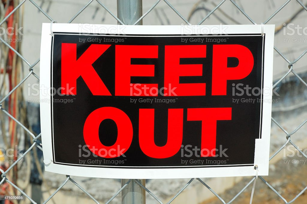 Keep Out Sign at Construction Site royalty-free stock photo