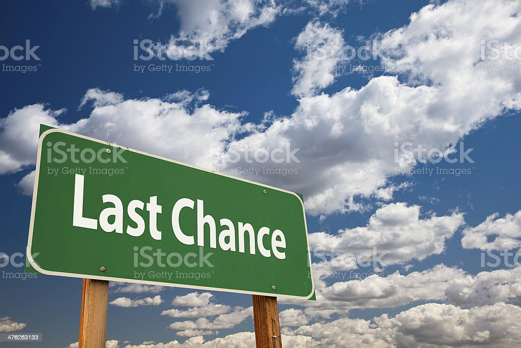 Last Chance Green Road Sign royalty-free stock photo