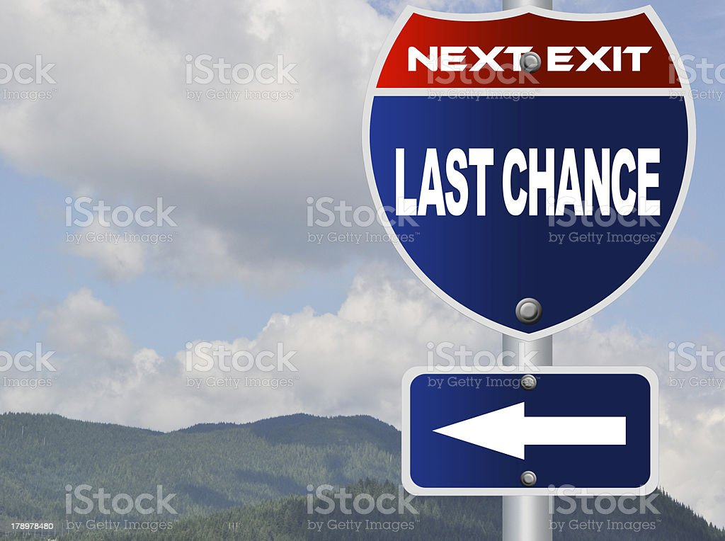 Last chance road sign royalty-free stock photo