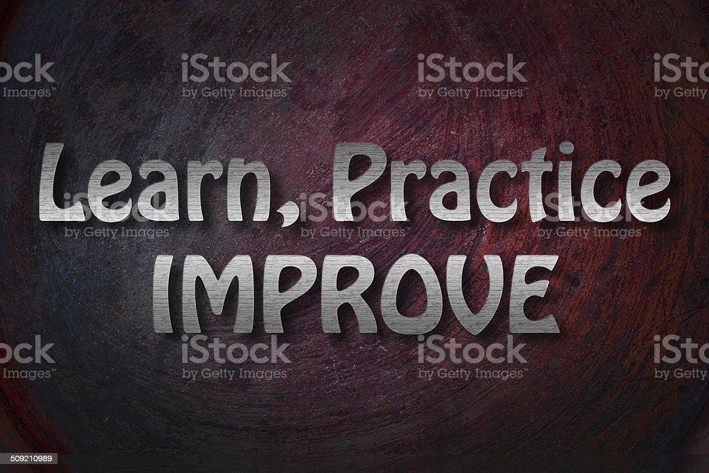 Learn Practice Improve Concept stock photo