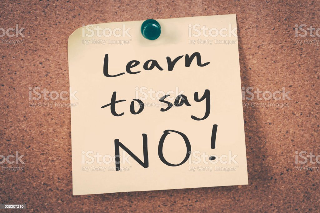 Learn to say no stock photo