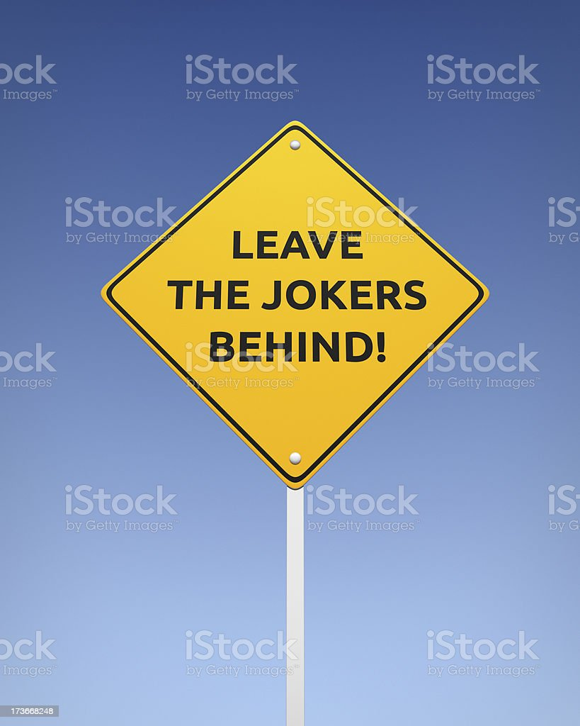 Leave the Jokers Behind XL+ royalty-free stock photo