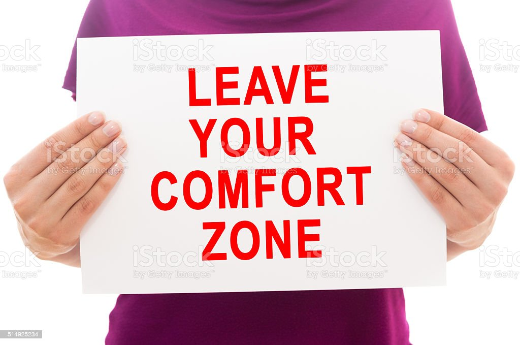 Leave your comfort zone stock photo