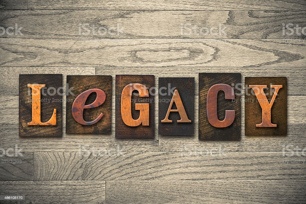 Legacy Concept Wooden Letterpress Type stock photo