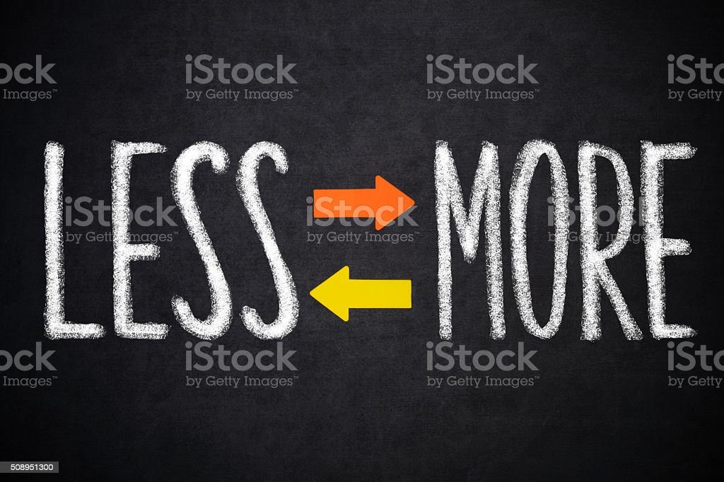 Less- More stock photo