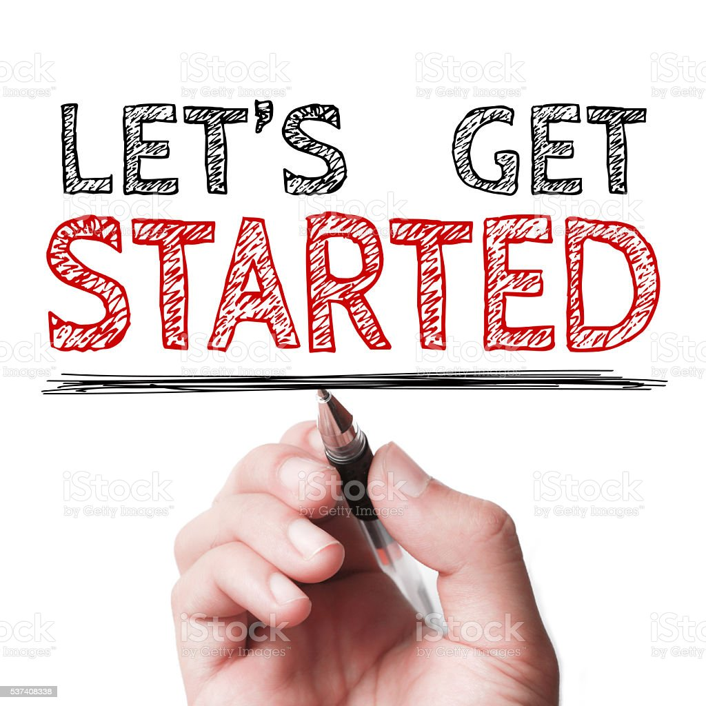 Let us get started stock photo