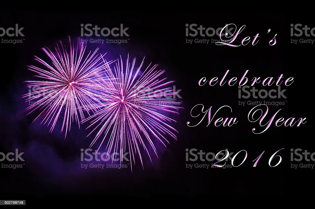Let's celebrate New Year 2016 - greeting card with fireworks stock photo