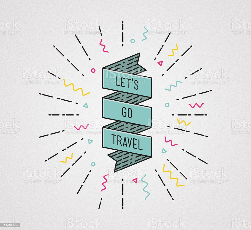 Lets go travel. Inspirational illustration, motivational quote stock photo