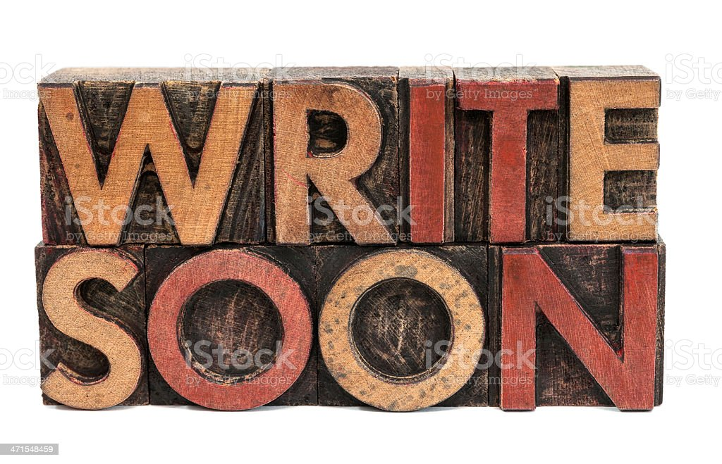 Letterpress message 'Write Soon' royalty-free stock photo