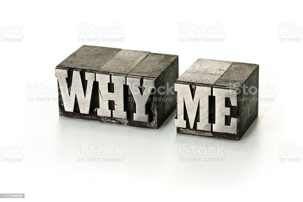 WHY ME  letterpress royalty-free stock photo