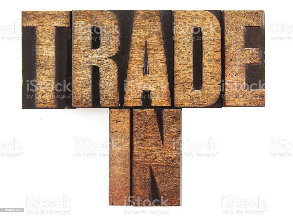 Letterpress - Trade In stock photo